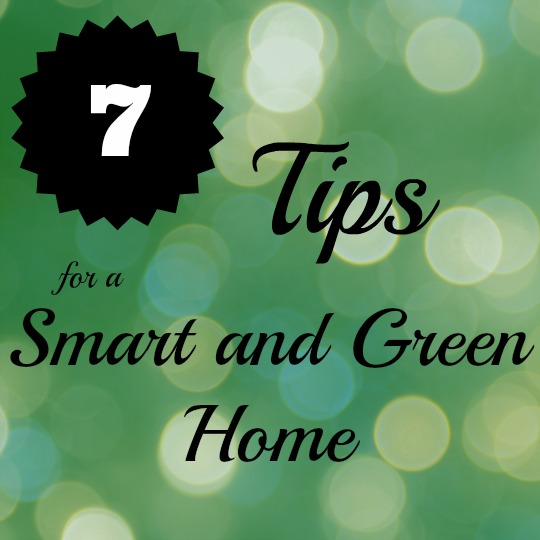 tips for a smart and green home