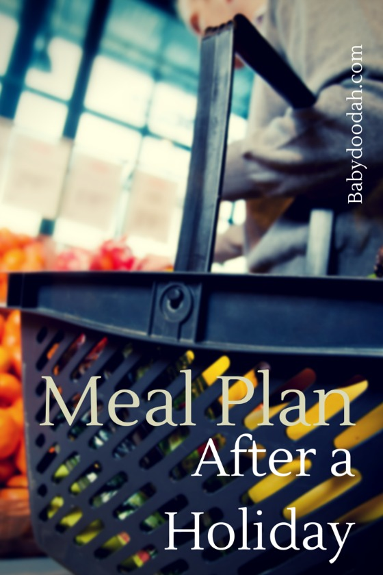 Meal Plan After a Holiday - Baby Doodah