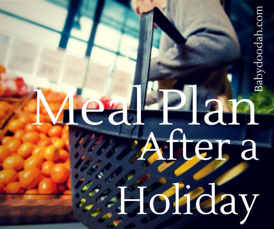Meal Plan After a Holiday - Baby Doodah2