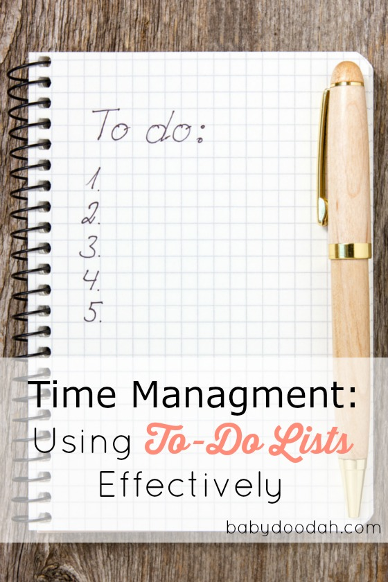 Time Management Using To-Do Lists Effectively - Baby Doodah