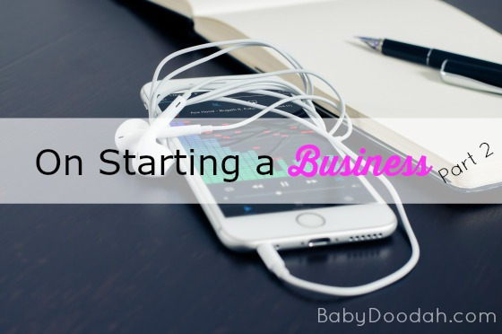 On Starting a Business - Baby Doodah!