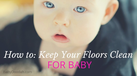 How to- Keep Your Floors Clean