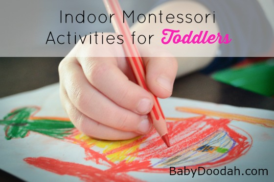Indoor Montessori Activities for Toddlers - Baby Doodah